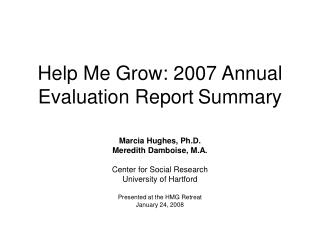 Help Me Grow: 2007 Annual Evaluation Report	Summary