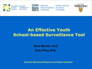 An Effective Youth  School-based Surveillance Tool