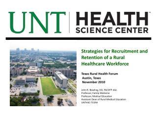 Strategies for Recruitment and Retention of a Rural Healthcare Workforce  Texas Rural Health Forum