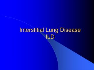 Interstitial Lung Disease ILD