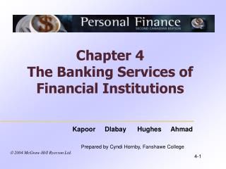 Chapter 4 The Banking Services of Financial Institutions