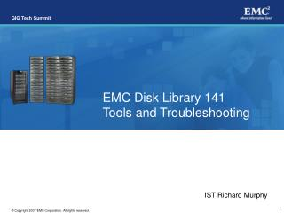 EMC Disk Library 141  Tools and Troubleshooting