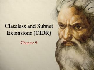Classless and Subnet Extensions (CIDR)