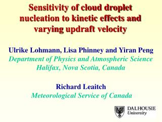 Sensitivity of cloud droplet nucleation to kinetic effects and varying updraft velocity