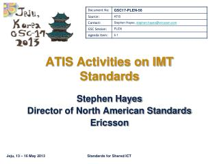 ATIS Activities on IMT  Standards