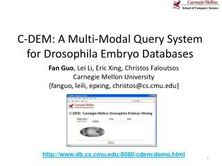 C-DEM: A Multi-Modal Query System for Drosophila Embryo Databases