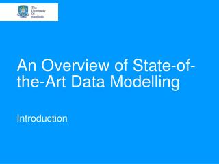 An Overview of State-of-the-Art Data Modelling