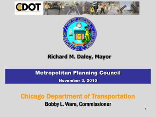 Chicago Department of Transportation Bobby L. Ware, Commissioner