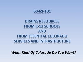 60-61-101 Drains resources from K-12 schools and