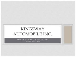 Kingsway  automobile  inc.