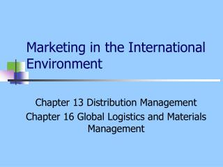 Marketing in the International Environment