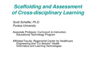 Scaffolding and Assessment of Cross-disciplinary Learning