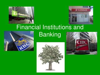 Financial Institutions and Banking