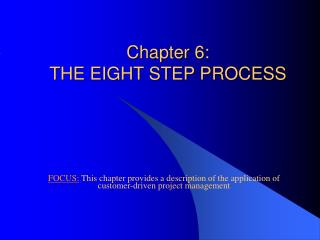 Chapter 6:  THE EIGHT STEP PROCESS