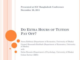 Do Extra Hours of Tuition Pay Off?
