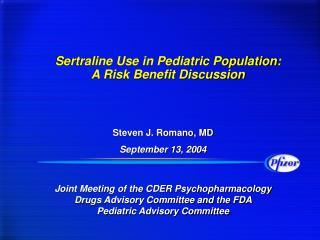 Sertraline Use in Pediatric Population: A Risk Benefit Discussion