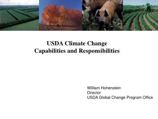 USDA Climate Change  Capabilities and Responsibilities