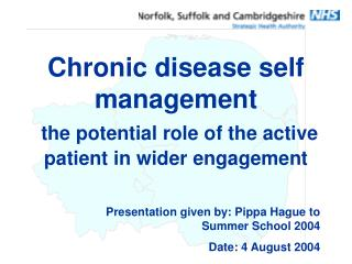 Chronic disease self management  the potential role of the active patient in wider engagement