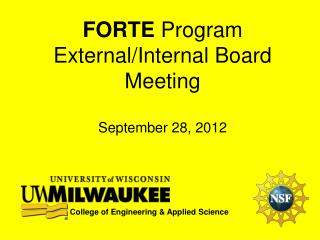 FORTE  Program External/Internal Board Meeting September 28, 2012