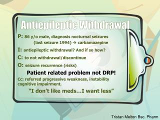 Antiepileptic Withdrawal