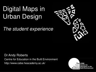 Digital Maps in  Urban Design The student experience