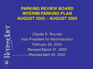 PARKING REVIEW BOARD INTERIM PARKING PLAN AUGUST 2002 – AUGUST 2003