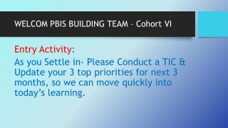 WELCOM PBIS BUILDING TEAM – Cohort VI