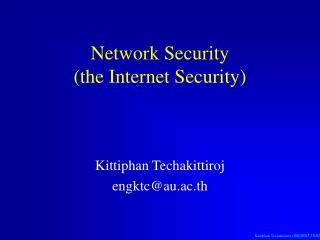 Network Security (the Internet Security)