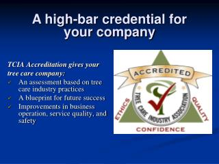 TCIA Accreditation gives your tree care company: