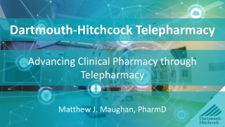Dartmouth-Hitchcock Telepharmacy