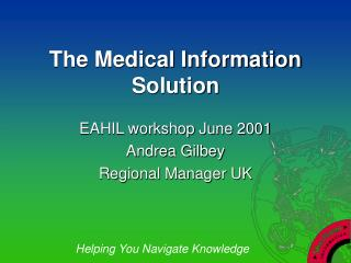 The Medical Information Solution