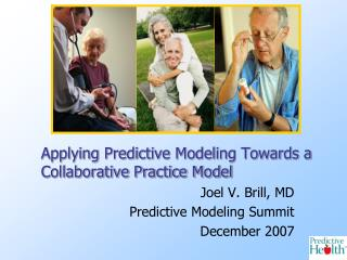 Applying Predictive Modeling Towards a Collaborative Practice Model
