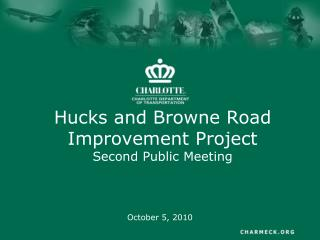 Hucks and Browne Road Improvement Project Second Public Meeting