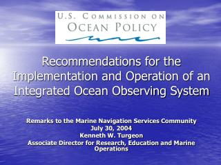 Recommendations for the Implementation and Operation of an Integrated Ocean Observing System