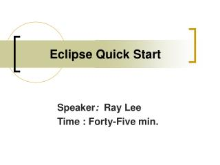 Eclipse Quick Start