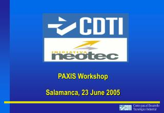 PAXIS Workshop Salamanca, 23 June 2005
