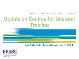 Update on Centres for Doctoral Training