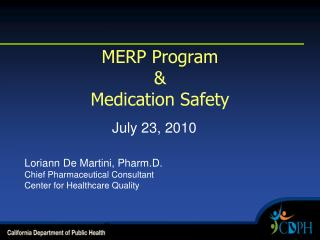 MERP Program & Medication Safety