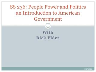 SS 236: People Power and Politics an Introduction to American Government