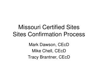 Missouri Certified Sites  Sites Confirmation Process