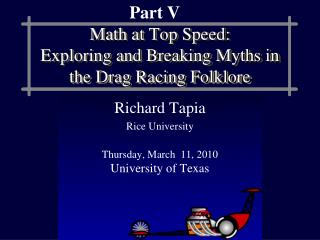 Math at Top Speed:  Exploring and Breaking Myths in the Drag Racing Folklore