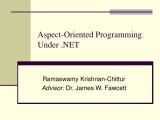Aspect-Oriented Programming Under