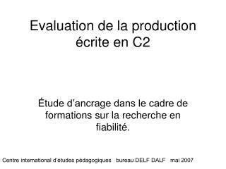 Evaluation de la production écrite en C2