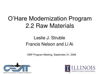 O'Hare Modernization Program 2.2 Raw Materials