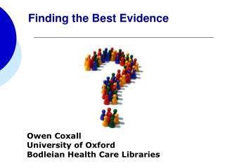 Owen Coxall University of Oxford  Bodleian Health Care Libraries