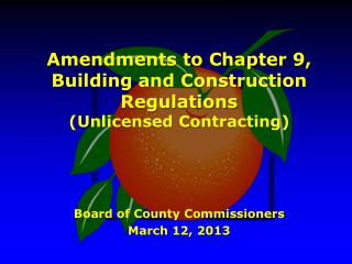 Amendments to Chapter 9, Building and Construction Regulations (Unlicensed Contracting)