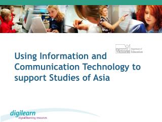 Using Information and Communication Technology to support Studies of Asia