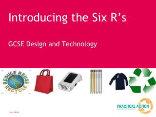 Introducing the Six R's