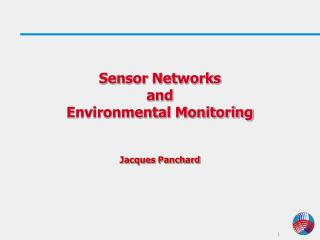 Sensor Networks  and  Environmental Monitoring