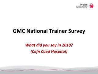 GMC National Trainer Survey